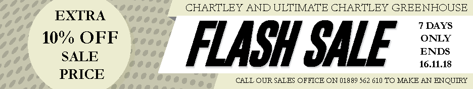 Chartley Greenhouse Flash Sale